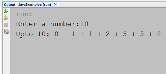 Display Fibonacci series upto a given number (instead of terms) in Java